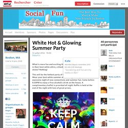 White Hot & Glowing Summer Party - Social Fun (Boston, MA)