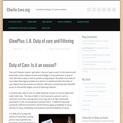 GlowPlus: L.A. Duty of care and Filtering