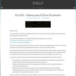 ES-GLPI – Kibana Pour GLPI En 15 Minutes!