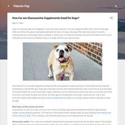 How Far are Glucosamine Supplements Good for Dogs?