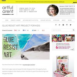 Glue Resist Art Project for Kids
