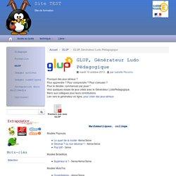 GLUP, Générateur Ludo Pédagogique - Site TEST