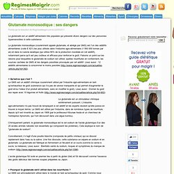 CAREVOX 23/05/11 Alimentation riche en glutamate : attention, effets secondaires