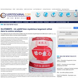 LE PETIT JOURNAL 14/09/16 GLUTAMATE – Un additif bien mystérieux largement utilisé dans la cuisine asiatique