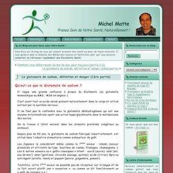 Glutamate de sodium, définition & danger 1/2