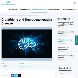Glutathione and Neurodegenerative Disease