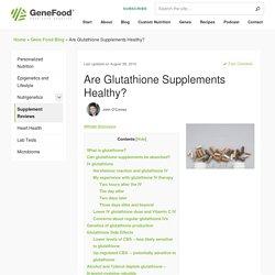 Do Glutathione Supplements Have Proven Benefits? - Gene Food