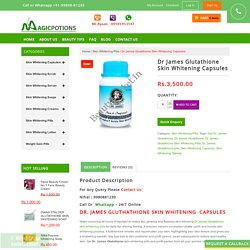 Dr James Glutathione Skin Whitening Capsules Pills Tablet