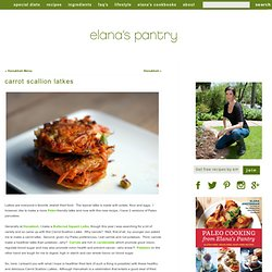 Gluten Free Carrot Scallion Latke Recipe - Gluten Free Recipe