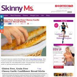 Gluten Free, Grain Free Cheesy Garlic Cauliflower Bread Sticks