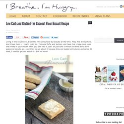 Low Carb and Gluten Free Coconut Flour Biscuit Recipe