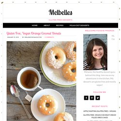 Gluten Free, Vegan Orange Coconut Donuts - Melbelles