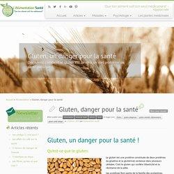 Gluten, danger pour la santé