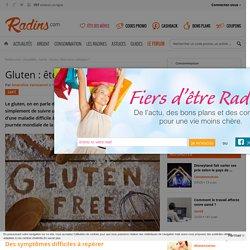 Gluten : êtes-vous coeliaque ?