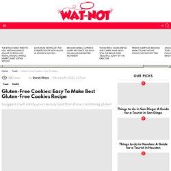 Gluten-Free Cookies: Easy To Make Best Gluten-Free Cookies Recipe