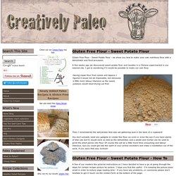 Gluten Free Flour - Sweet Potato Flour