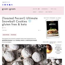 Gluten Free & Keto Snowball Cookies - gnom-gnom