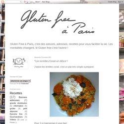 Gluten free à Paris: *Les lentilles Corail un délice !