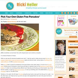 Pick-Your-Own Gluten Free Pancakes*