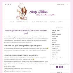 Pain sans gluten – recette maison (avec ou sans machine à pain)