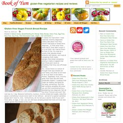 Gluten-free vegan dairy-free egg-free French Bread Recipe