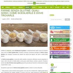 Farine senza glutine: quali sono, come sceglierle e dove trovarle