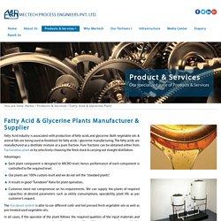 Fatty Acid & Glycerine Plants Manufacturer, Supplier & Exporter