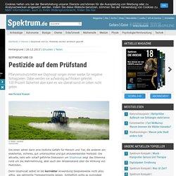 Glyphosat und Co: Pestizide werden akribisch geprüft