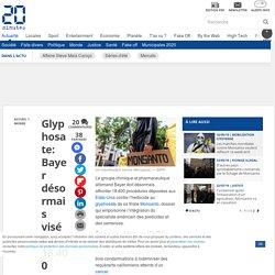Glyphosate: Bayer désormais visé par 18.400 requêtes aux Etats-Unis