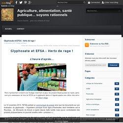 Glyphosate et EFSA : Verts de rage !