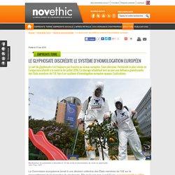 Le glyphosate discrédite le système d'homologation européen