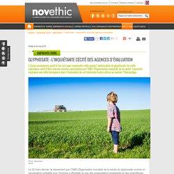 Glyphosate : l'inquiétante cécité des agences d'évaluation