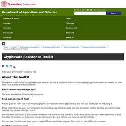 QUEENSLAND GOVERNEMENT - Glyphosate Resistance Toolkit