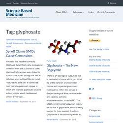 glyphosate – Science-Based Medicine