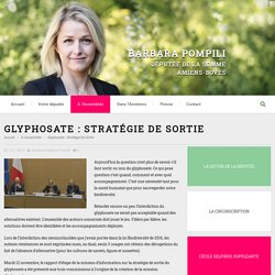 Glyphosate : stratégie de sortie - Barbara Pompili