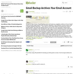 Gmail Backup Archives Your Email Account - Beta Beat - Lifehacke
