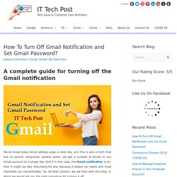How To Turn Off Gmail Notification and Set Gmail Password? - Email