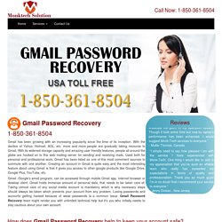Gmail Password Recovery 1-888-514-9993
