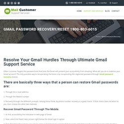 Gmail Password Recovery Phone Number 1-800-803-6015