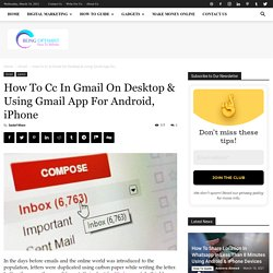 How To CC In Gmail » 4 Easy Steps (Both In Android & IPhone)