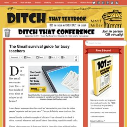 The Gmail survival guide for busy teachers
