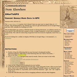 GMapToGPX » Communications From Elsewhere