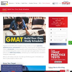 GMAT: Build Your Own Study Schedule