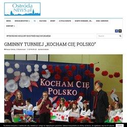 """GMINNY TURNIEJ """"KOCHAM CIĘ POLSKO"""" - Ostróda News"""