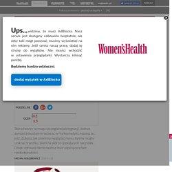 Pielęgnacja twarzy, co jeść, by mieć zdrową, piękną cerę? - w Women's Health