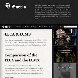 Gnesio ☩ Lutheran Theology ☩ ELCA & LCMS