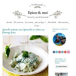 Gnocchi maison aux épinards et crème au fromage frais - Épices & moi