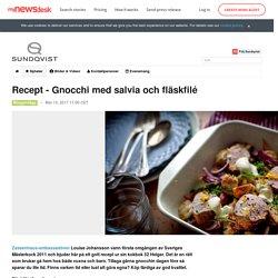Recept - Gnocchi med salvia och fläskfilé - Sundqvist