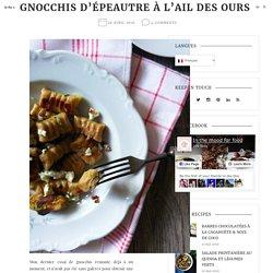 Gnocchis D'épeautre à L'ail Des Ours