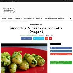 Gnocchis & pesto de roquette (vegan)